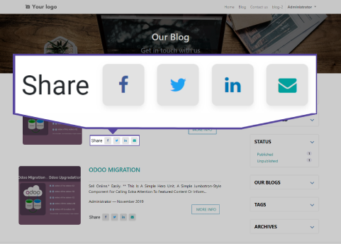 Social Media Sharing We have implemented social media icons section for your odoo website users or visitors can share your blogs link in different - different social media and you can able to add social media  Facebook Twitter Linkedin Send link in email